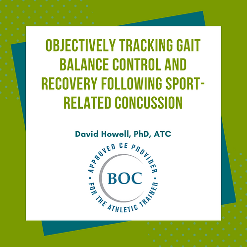 Gait Balance Control Recovery Following Sport Related Concussion (2017)