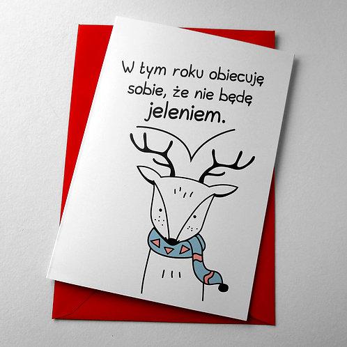 """Kartka świąteczna A5 """"Nie będę jeleniem"""""""