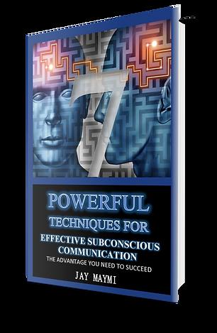 7 Powerful Techniques for Effective Subconscious Communication