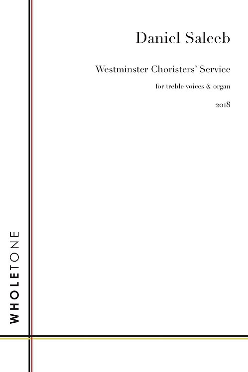 Daniel Saleeb - Westminster Choristers' Service (WT 1601)