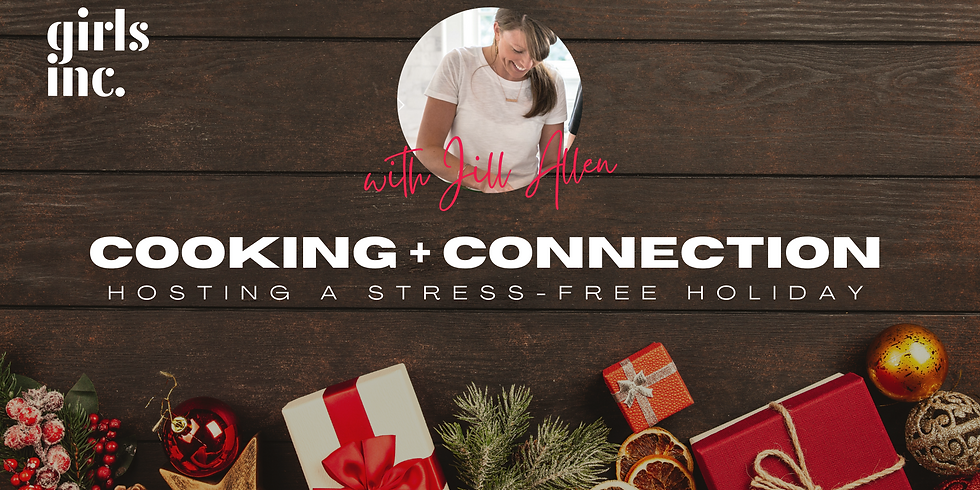 Cooking + Connection with Jill Allen