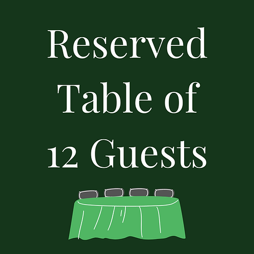 Reserved Table of 12 Guests