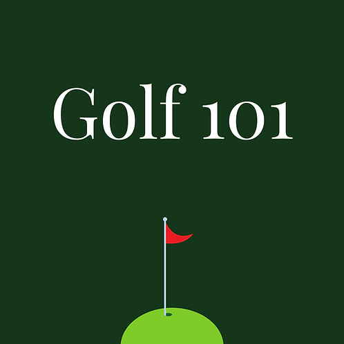 Golf 101 - Learn to Golf
