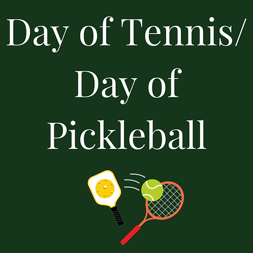 Day of Tennis/Day of Pickleball