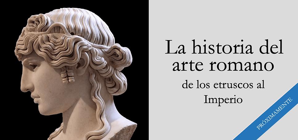 La historia del arte romano.png
