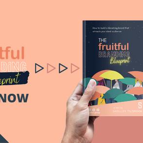 The Fruitful Branding Blueprint