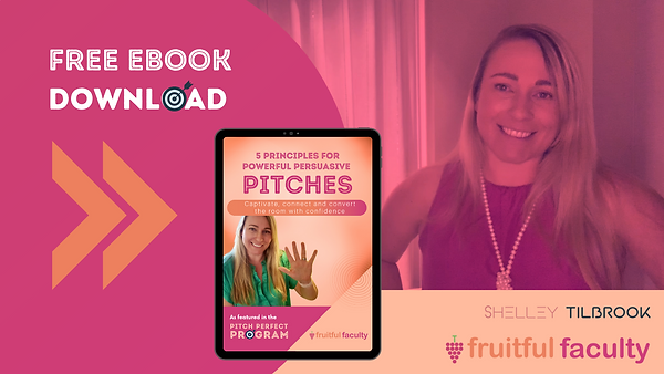Powerful Persuasive Pitches with Shelley Tilbrook