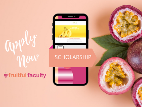 Applications Open for Fruitful Faculty Scholarships