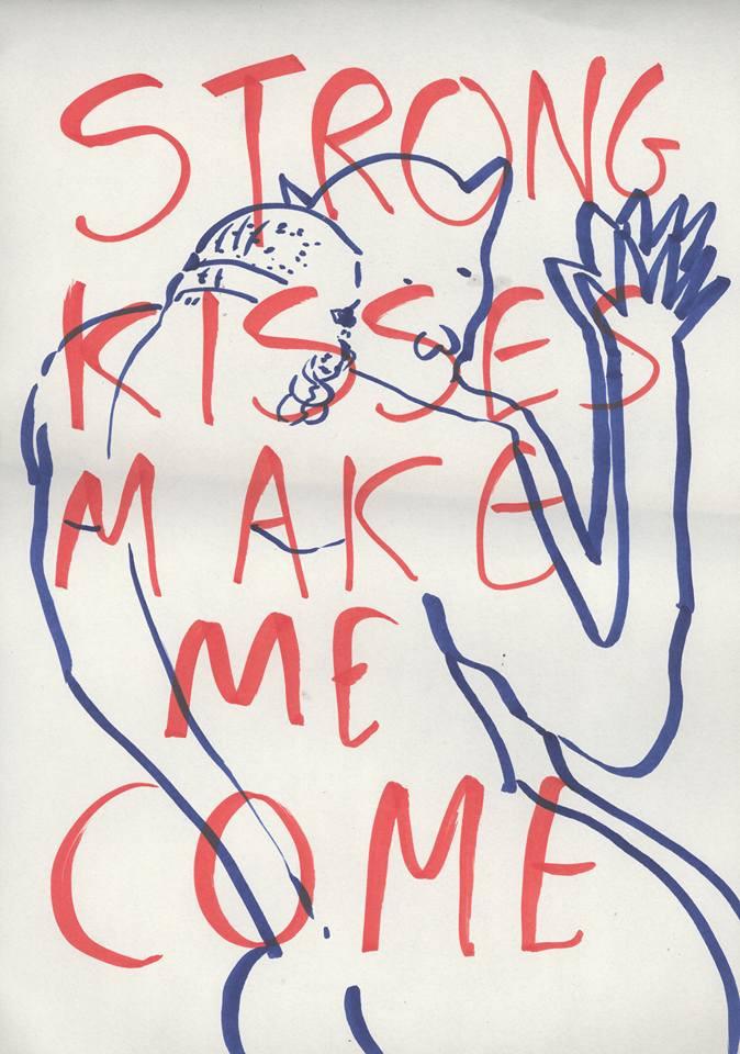 Strong Kisses Make Me Come