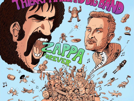 6 mai 2020 - concert de Sortie de l'album ZAPPA FOREVER du Thierry Maillard big band