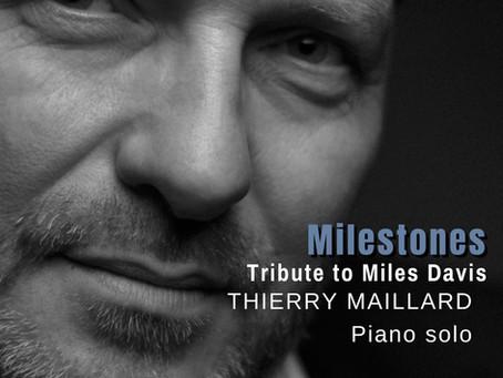 Thierry MAILLARD - MILESTONES, SORTIE DIGITALE