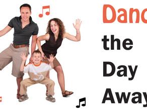 Dance the Day Away!