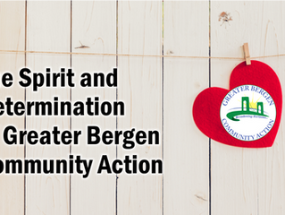 The Spirit and Determination of Greater Bergen Community Action