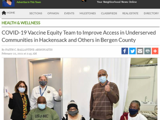 COVID-19 Vaccine Equity Team to Improve Access in Underserved Communities in Hackensack and Others i