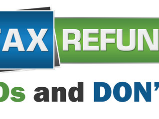 Tax Refund Dos And Don'ts