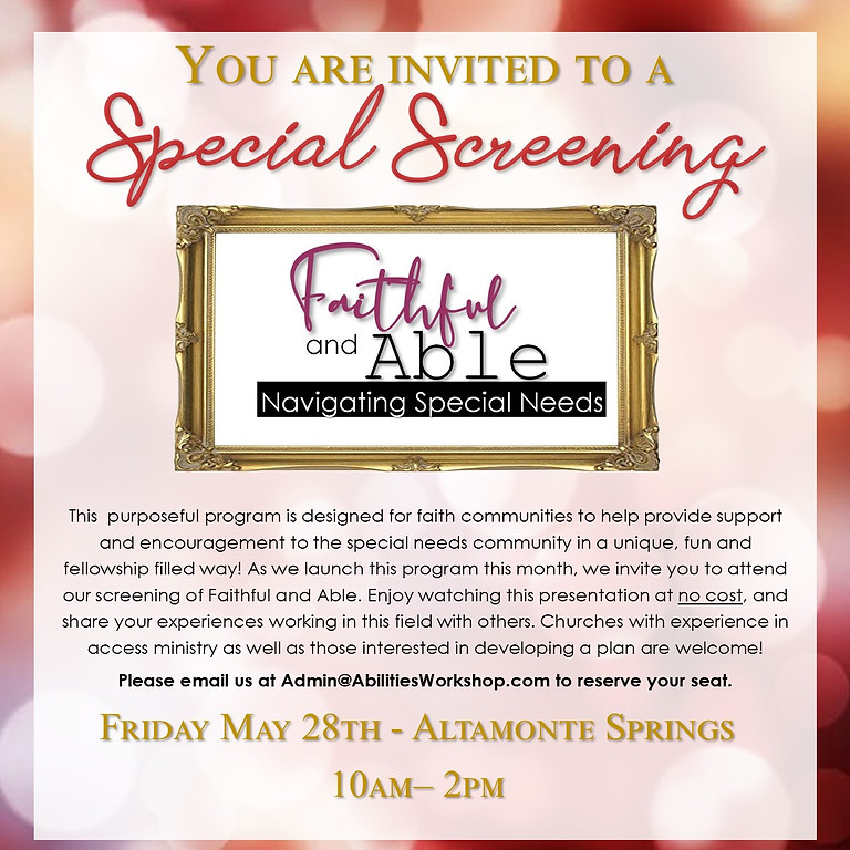 Faithful and Able Screening