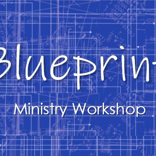 Blueprint Ministry Workshop