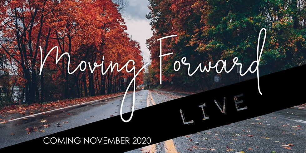 Moving Forward LIVE
