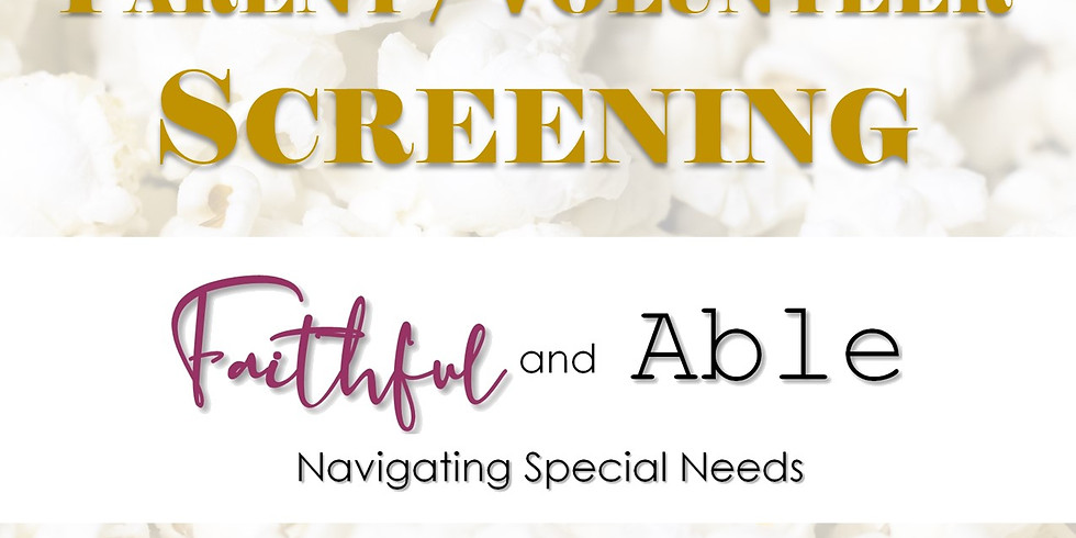 Parent and Volunteer Faithful Screening