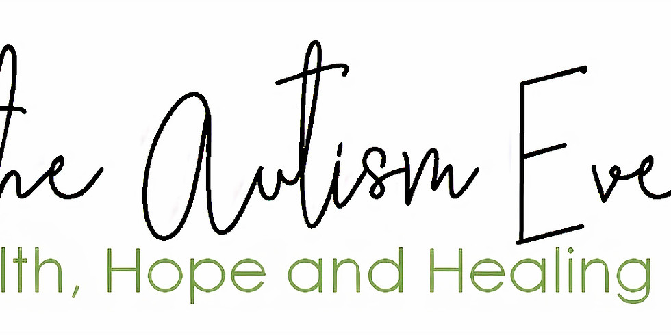 """""""The Autism Event"""" Hope, Health and Healing Day"""