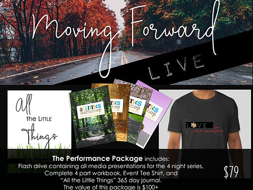 """""""Moving Forward"""" Performance Package"""