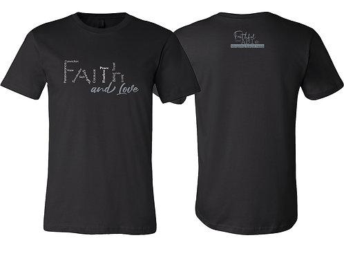 """""""Faith and Love """" Short Sleeve Tee"""