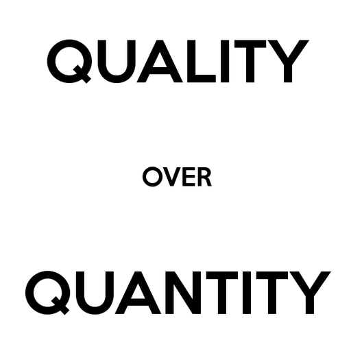 quality-over-quantity (1) cropped.png