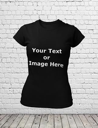 Your Custom Design T-Shirt - Women