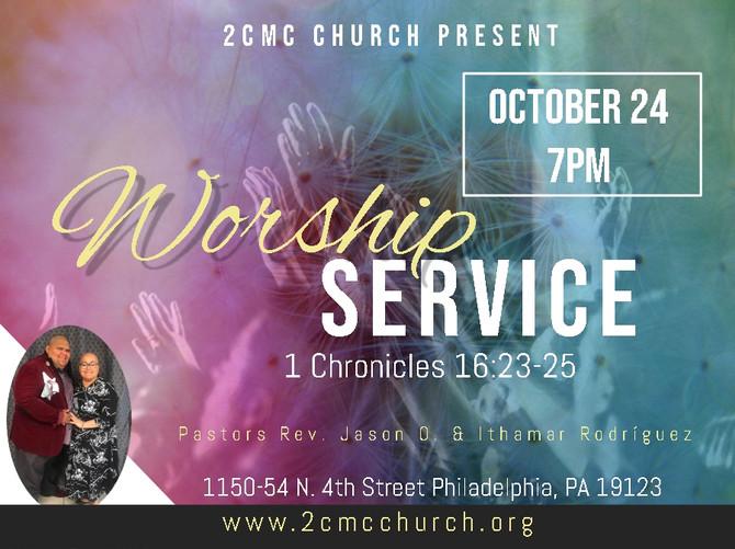 Worship Service/Servicio de Alabanza y Adoración