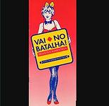 VAI NO BATALHA-CARTAZ.jpg