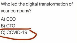 Covid-19 has done more for digital transformations than any other initiative to date