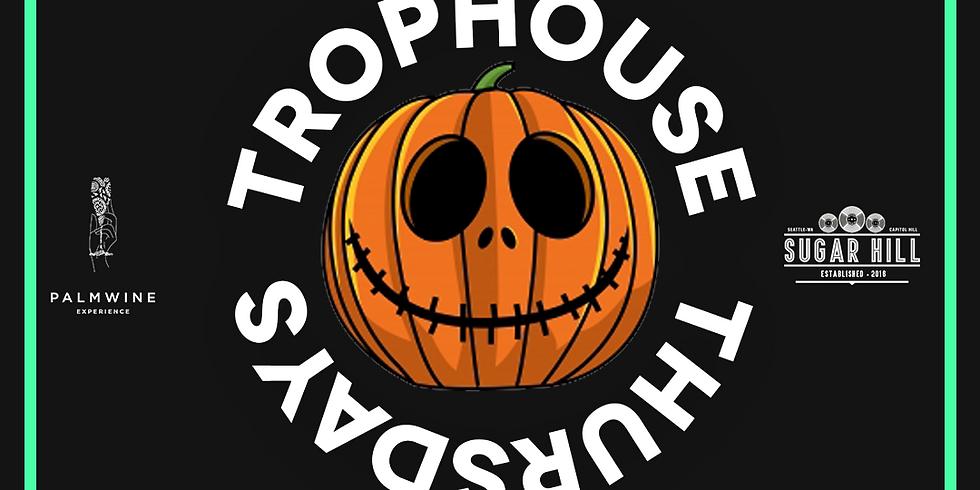 Trophouse Thursday