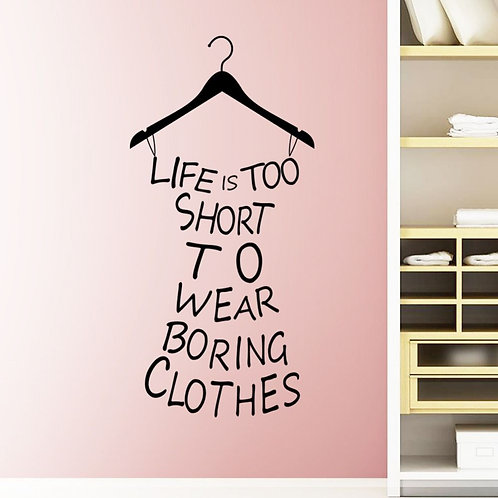 Life is too short quote decals