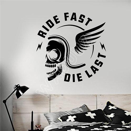 Ride fast die fast bike car wll vinyl decals