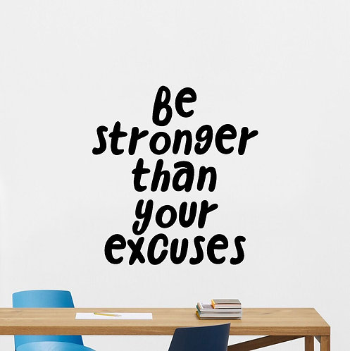 Be stronger than your success quote vinyl