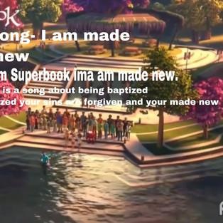 I Am Made New    SUPERBOOK