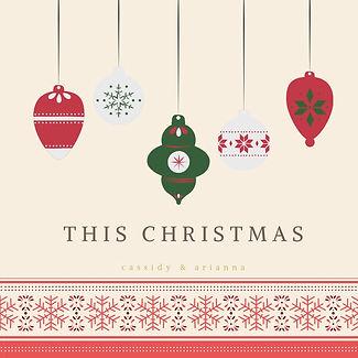 This Christmas - Arianna & Cassidy