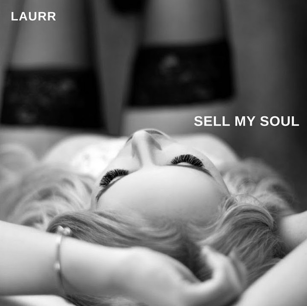 Sell My Soul || LAURR