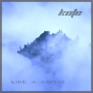 Like a Ghost    KOFE
