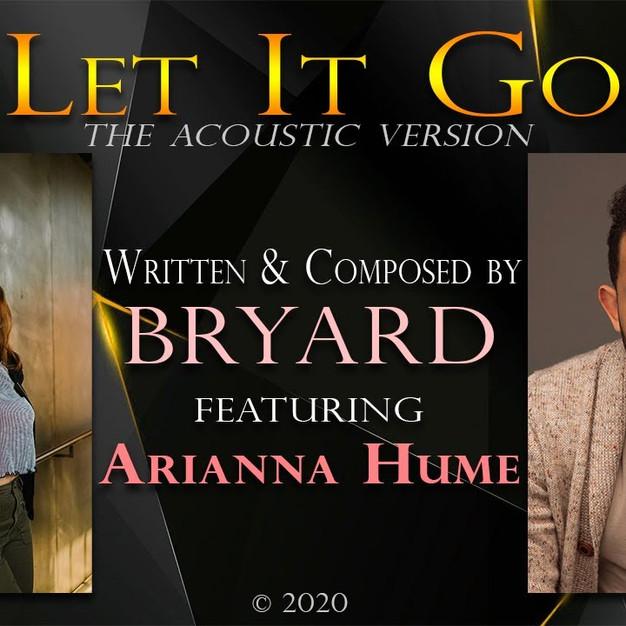 Let It Go || BRYARD