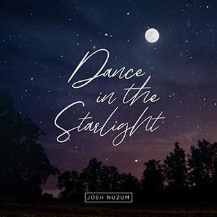 Dance in the Starlight    JOSH NUZUM