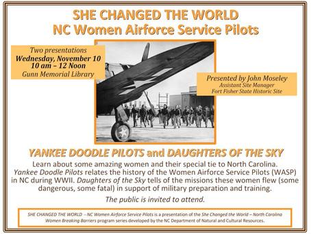 NC Women Airforce Service Pilots    Wednesday, November 10  10 am - 12 Noon