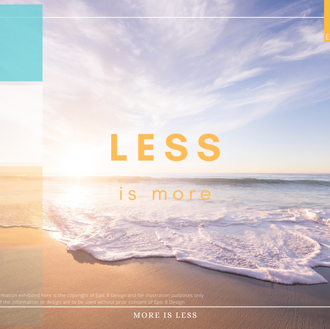 Less is More, More is Less
