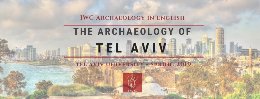 The Archaeology of Tel Aviv