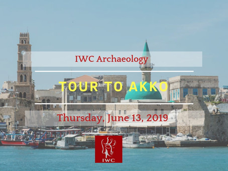 IWC ARCHAEOLOGY - TOUR TO AKKO