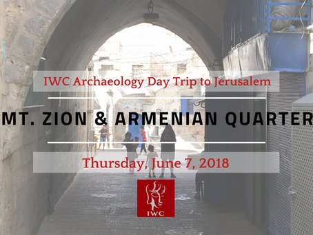 Tour of Mount Zion and Armenian Quarter - June 7, 2018