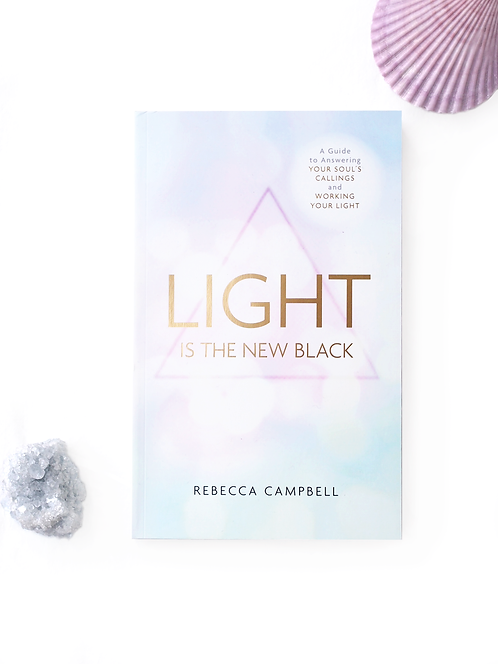 Light is the New Black – Rebecca Campbell