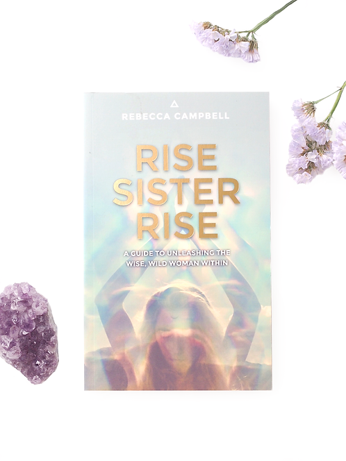 Rise Sister Rise – Rebecca Campbell
