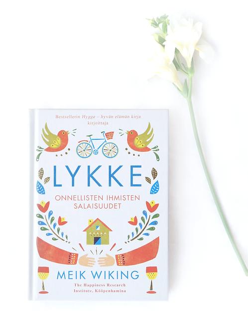Lykke - Onnellisten Ihmisten Salaisuudet – Meik Wiking
