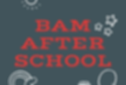 Copy of BaM After school.png